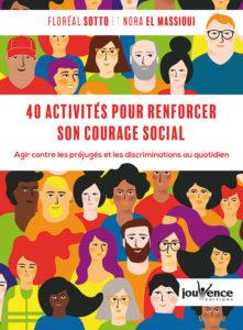 Musclez votre courage social et réagissez face aux discriminations !