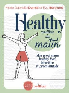 Vous avez dit routines healthy ?